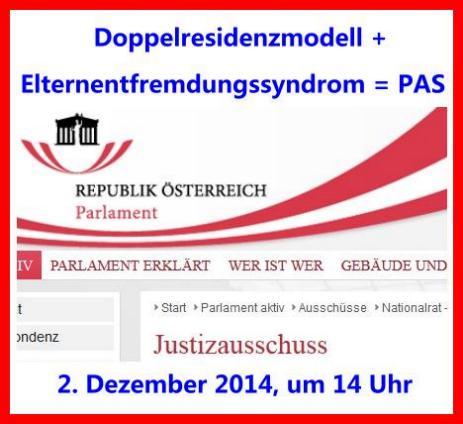 Justizausschuss - PAS Entfremdung - Doppelresidenz