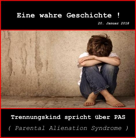 Trennungskind spricht über PAS (Parental Alienation Syndrome)