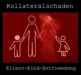 Kollateralschaden Eltern-Kind-Entfremdung